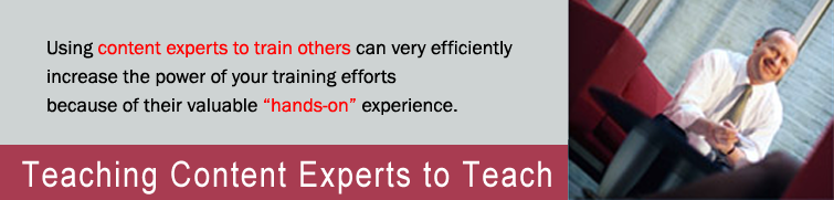 Teaching Content Experts to Teach Training Program